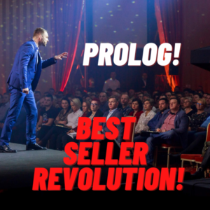 Best Seller Revolution! – prolog